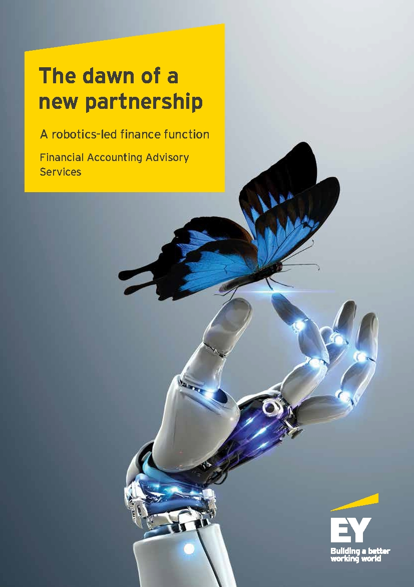 The dawn of a new partnership A robotics-led finance function Financial Accounting Advisory Services