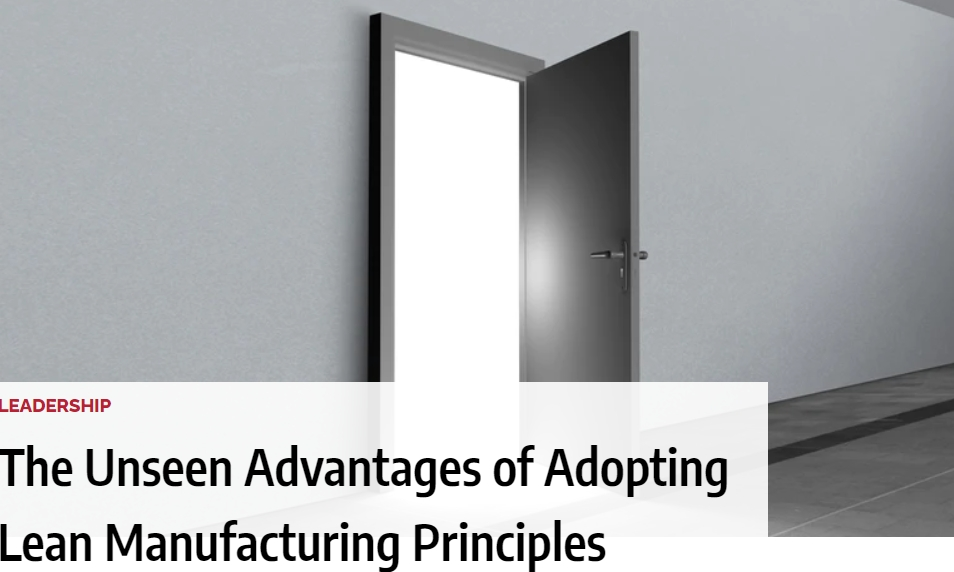 The Unseen Advantages of Adopting Lean Manufacturing Principles